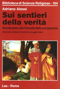Libro Sui sentieri della verità. Introduzione alla filosofia della conoscenza Adriano Alessi