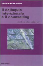 Il colloquio intenzionale e il counselling