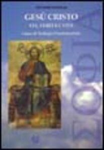 Libro Gesù Cristo. Via, verità e vita Giovanni Caviglia