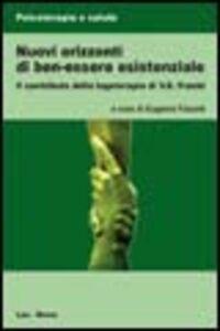 Libro Nuovi orizzonti di ben-essere esistenziale