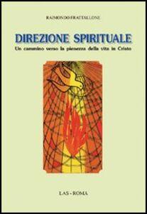 Libro Direzione spirituale Raimondo Frattallone