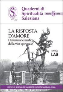 Foto Cover di La risposta d'amore, Libro di  edito da LAS