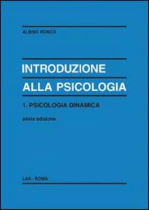Libro Introduzione alla psicologia. Vol. 1 Albino Ronco
