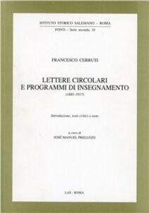 Foto Cover di Lettere circolari e programmi di insegnamento, Libro di Francesco Cerruti, edito da LAS