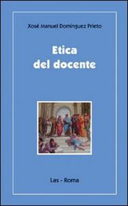 Libro Etica del docente Xosé M. Dominguez Prieto