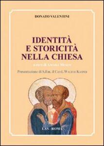 Foto Cover di Identità e storicità nella Chiesa, Libro di  edito da LAS