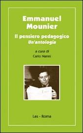 Emmanuel Mounier. Il pensiero pedagogico