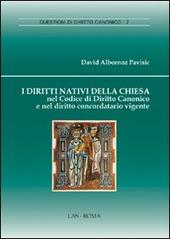I diritti nativi della Chiesa nel codice di diritto canonico e nel diritto concordatario vigente