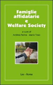 Famiglie affidatarie e welfare society