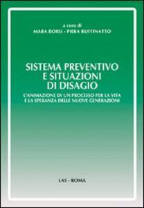 Foto Cover di Sistema preventivo e situazioni di disagio, Libro di  edito da LAS