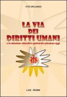 Listadelpopolo.it La via dei diritti umani e la missione educativa pastorale salesiana oggi Image