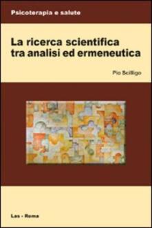La ricerca scientifica tra analisi ed ermeneutica.pdf