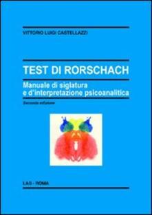 Antondemarirreguera.es Il test di Rorschach. Manuale di siglatura e d'interpretazione psicoanalitica Image