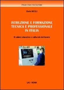 Camfeed.it Istruzione e formazione tecnica e professionale in Italia. Il valore educativo e culturale del lavoro Image