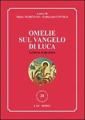Omelie sul Vangelo di Luca. Lettura origeniana