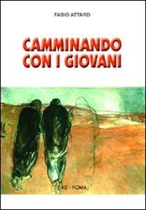 Libro Camminando con i giovani Fabio Attard