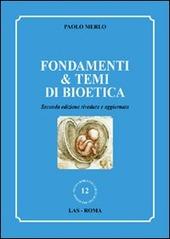 Fondamenti & temi di bioetica