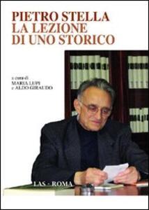 Pietro Stella. La lezione di uno storico