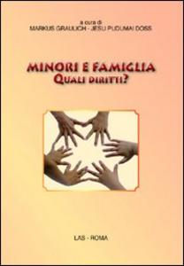 Libro Minori e famiglia. Quali diritti?