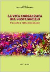Libro La vita consacrata nel postconcilio. Tra novità e ridimensionamento
