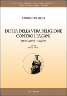 Winniearcher.com Difesa della vera religione contro i pagani. Testo latino a fronte Image