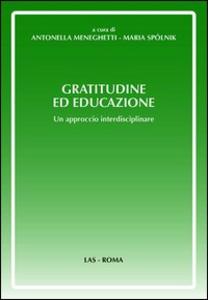Libro Gratitudine ed educazione. Un approccio interdisciplinare
