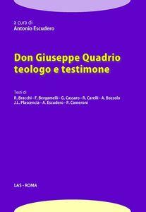 Foto Cover di Don Giuseppe quadrio teologo e testimone, Libro di  edito da LAS