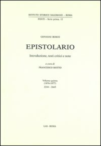 Libro Epistolario. Vol. 5: 1876-1877. Bosco Giovanni (san)