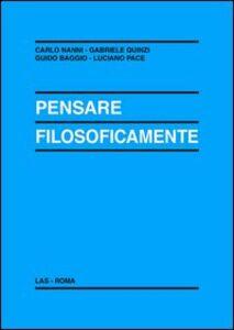 Libro Pensare filosoficamente Carlo Nanni , Gabriele Quinzi , Guido Baggio