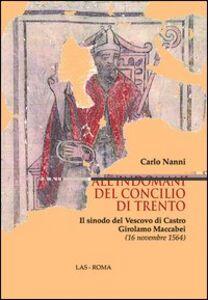 Libro All'indomani del concilio di Trento. Il sinodo del vescovo di Castro Girolamo Maccabei (16 novembre 1564) Carlo Nanni