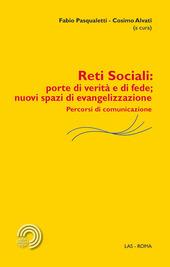 Reti sociali. Porte di verita e di fede. Nuovi spazi di evangelizzazione. Percorsi di comunicazione