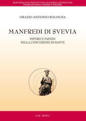 Manfredi di Svevia. Impero e papato nella concezione di Dante