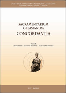 Foto Cover di Sacramentarium gelasianum concordantia, Libro di  edito da LAS