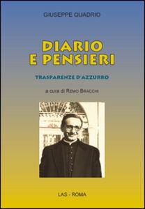 Foto Cover di Diario e pensieri trasparenze d'azzurro, Libro di Giuseppe Quadrio, edito da LAS