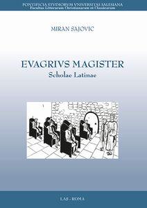 Libro Evagrivs magister. Scholae latinae Miran Sajovic