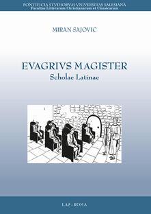 Evagrivs magister. Scholae latinae.pdf