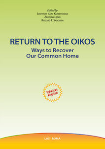 Libro Return to the oikos. Ways to recover our common home Joshtrom Kureethadam , Zbigniew Lepko , Ryszard Sadowski