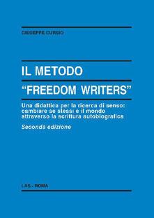 Il metodo «Freedom writers». Una didattica per la ricerca di senso: cambiare se stessi e il mondo attraverso la scrittura.pdf