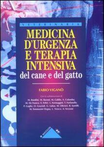 Foto Cover di Medicina d'urgenza e terapia intensiva del cane e del gatto, Libro di Fabio Viganò, edito da Elsevier