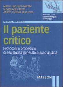 Foto Cover di Il paziente critico. Protocolli e procedure di assistenza generale e specialistica, Libro di AA.VV edito da Elsevier