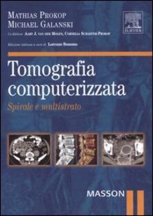 Tomografia computerizzata. Spirale e multistrato.pdf