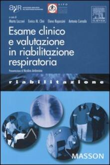 Esame clinico e valutazione in riabilitazione respiratoria.pdf