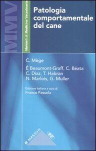 Libro Patologia comportamentale del cane Catherine Mège