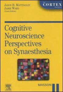 Libro Cognitive neuroscience perspective on synaesthesia