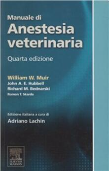 Secchiarapita.it Manuale di anestesia veterinaria Image