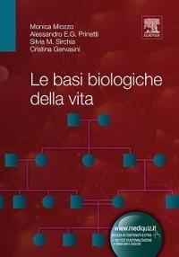 Le Le basi biologiche della vita - Prinetti Alessandro Sirchia Silvia Gervasini Cristina - wuz.it