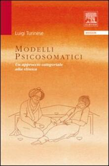 Modelli psicosomatici. Un approccio categoriale alla clinica