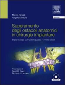 Superamento degli ostacoli anatomici in chirurgia implantare. Implantologia computer-guidata innesti ossei.pdf