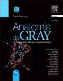 Anatomia del Gray. Le basi anatomiche per la pratica clinica.pdf