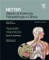 Atlante di anatomia fisiopatologia e clinica: apparato respiratorio